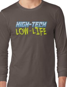 High Tech Low Life v2.0 Long Sleeve T-Shirt