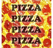 Pizza Pizza Pizza by Bethany-Bailey