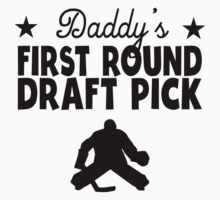 Daddy's First Round Draft Pick Hockey Kids Clothes