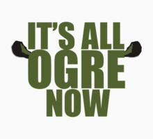 Its all ogre now - Shrek by GreenWithEvil