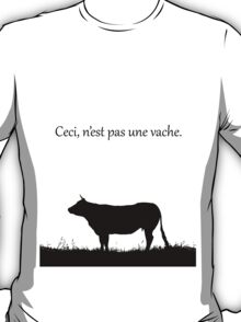 This is not a cow, ceci, n'est pas une vache.  T-Shirt