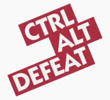 Ctrl-Alt-Defeat by artpolitic