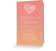 Amazing Mother Heart Greeting Card