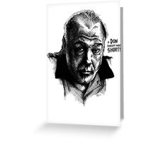 A don with Shorts - the Sopranos Greeting Card