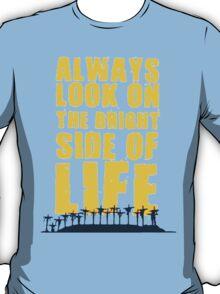 Life of Brian song T-Shirt