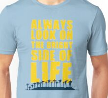 Life of Brian song Unisex T-Shirt