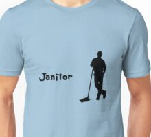 Janitor Unisex T-Shirt