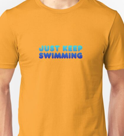 Finding Nemo - Just Keep Swimming Unisex T-Shirt