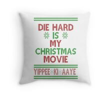 Die Hard is my Christmas Movie! Throw Pillow