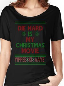 Die Hard is my Christmas Movie! Women's Relaxed Fit T-Shirt