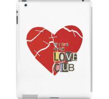 The Love Club iPad Case/Skin