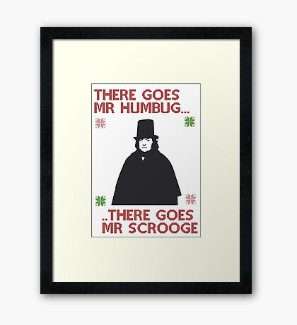 There goes Mr Humbug Framed Print