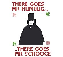 There goes Mr Humbug Photographic Print