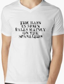 The rain in spain falls mainly on the spaniards Mens V-Neck T-Shirt