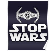 Stop Wars [Hippy Ye] Poster
