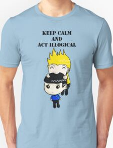 Keep Calm And Act Illogical T-Shirt