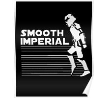 Smooth Imperial Poster