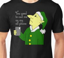 You Used To Call Me On My Elf Phone v2 Unisex T-Shirt