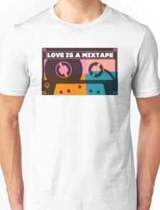 Love Is A Mixtape Unisex T-Shirt
