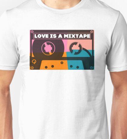 Love Is A Mixtape Unisex T-Shirt