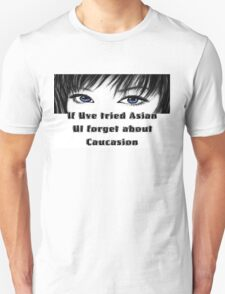 If Uve tried Asian T-Shirt