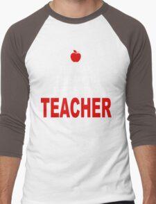 The man - The Myth - The Legend - Teacher! Men's Baseball ¾ T-Shirt
