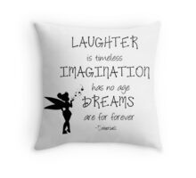 Tinkerbell quotes Throw Pillow