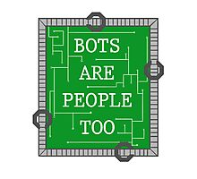 Bots are People Too Photographic Print