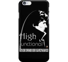 Sherlock: high functioning sociopath iPhone Case/Skin