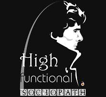 Sherlock: high functioning sociopath Unisex T-Shirt