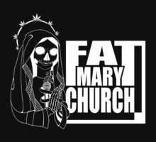 Fat Mary Church - clothing - total white version by rootsofriot