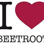 I ? BEETROOT by eyesblau