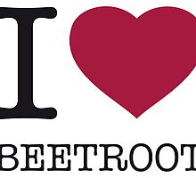 I ♥ BEETROOT by eyesblau