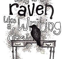 Raven = Writing Desk? by Merriney