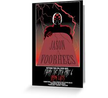 Friday The 13th Part 6: Jason Lives Greeting Card