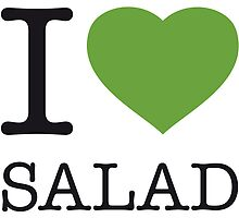 I ♥ SALAD by eyesblau
