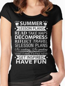 Summer Lesson Plans of Teacher!! Women's Fitted Scoop T-Shirt