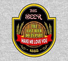 This Beer Make Me Love You Hoodie