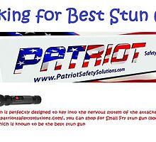 Looking for Best Stun Gun? by patriotsafety1