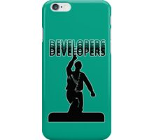 DEVELOPERS! DEVELOPERS! DEVELOPERS! DEVELOPERS! (Ballmer) iPhone Case/Skin