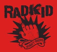 Rad Kid - Right Here Kids Tee