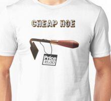 Cheap Hoe Unisex T-Shirt
