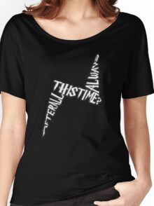 After all this time? Always Women's Relaxed Fit T-Shirt