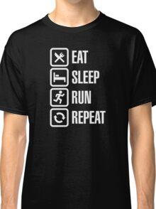 Eat sleep run repeat Classic T-Shirt