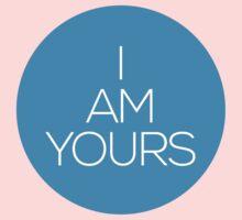 I AM YOURS II Baby Tee