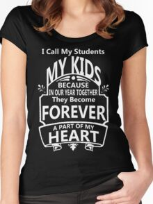 I Call My Students My Kid!! Women's Fitted Scoop T-Shirt