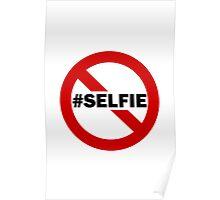 No Selfie Zone Poster