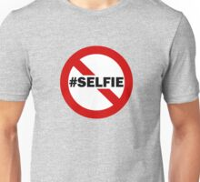 No Selfie Zone Unisex T-Shirt