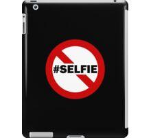 No Selfie Zone iPad Case/Skin