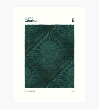 The Call of Cthulhu - H. P. Lovecraft Art Print